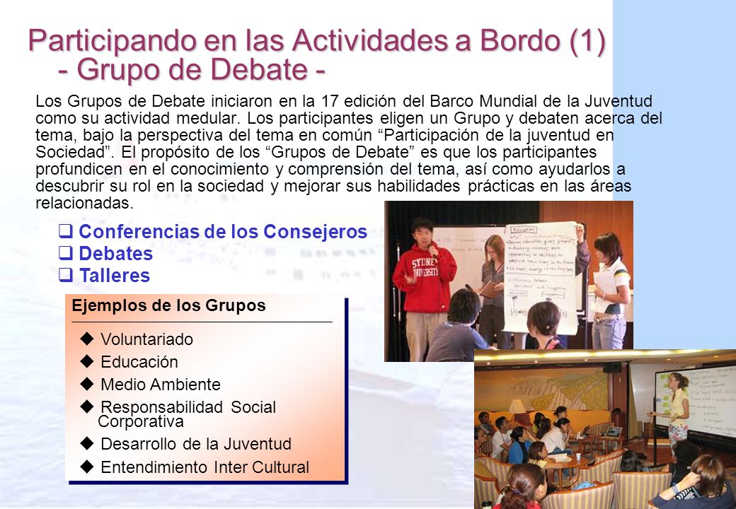 Participando en las Actividades a Bordo (1) - Grupo de Debate -