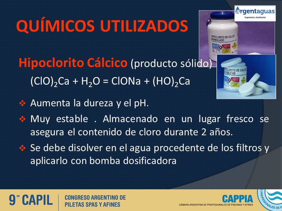 QUÍMICOS UTILIZADOS Hipoclorito Cálcico (producto sólido)