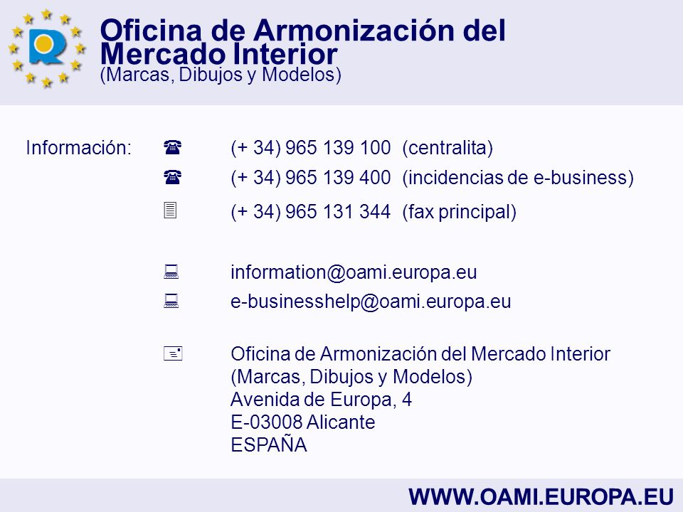 Información:  (+ 34) 965 139 100 (centralita)