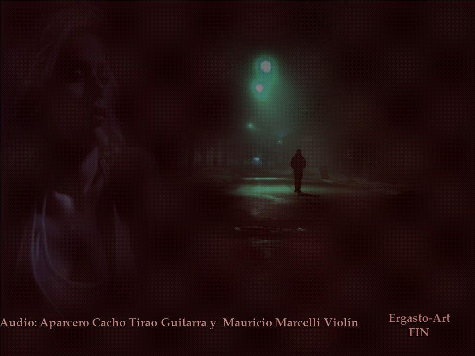 Audio: Aparcero Cacho Tirao Guitarra y Mauricio Marcelli Violín