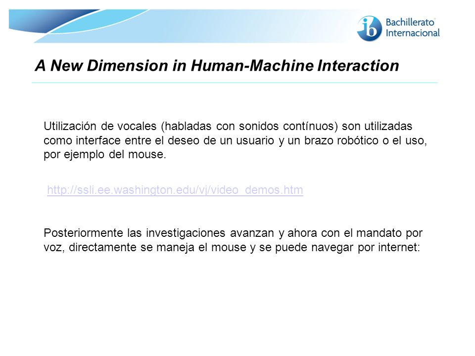 A New Dimension in Human-Machine Interaction