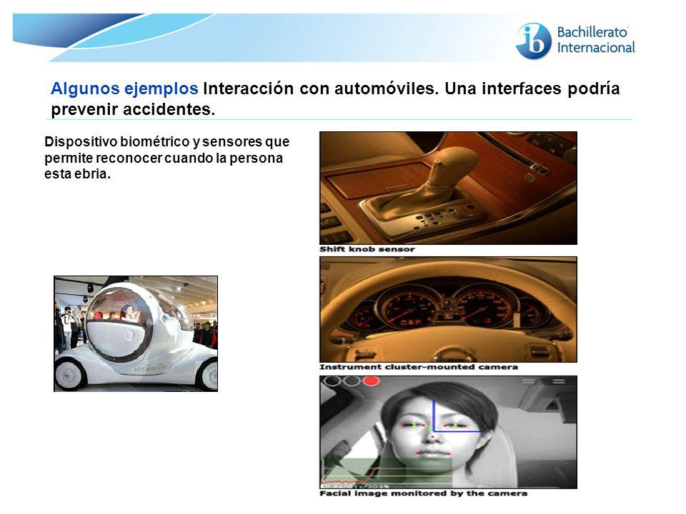 Algunos ejemplos Interacción con automóviles
