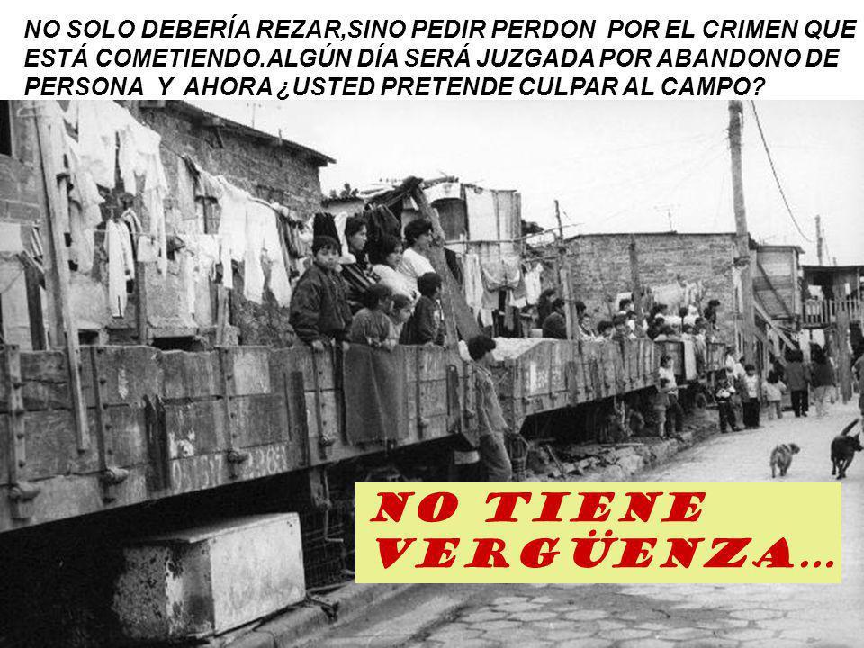 NO SOLO DEBERÍA REZAR,SINO PEDIR PERDON POR EL CRIMEN QUE