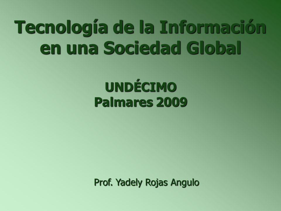 Tecnología de la Información en una Sociedad Global