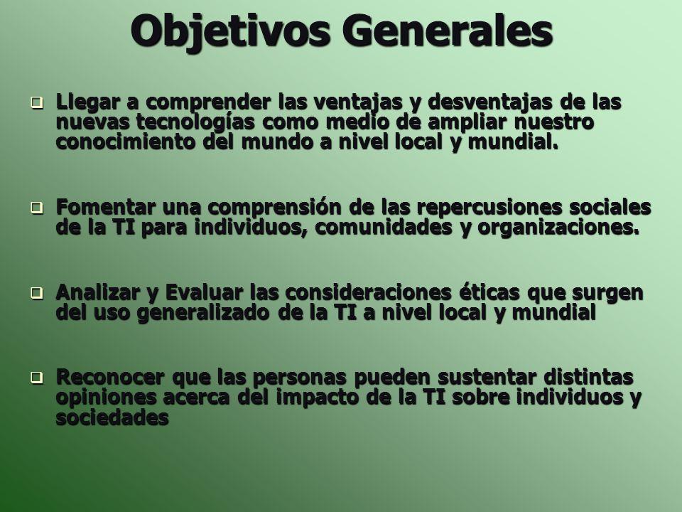 TISG 4-5 de Diciembre de 2006 Objetivos Generales.