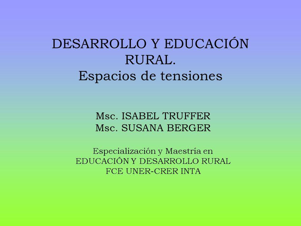 DESARROLLO Y EDUCACIÓN RURAL. Espacios de tensiones