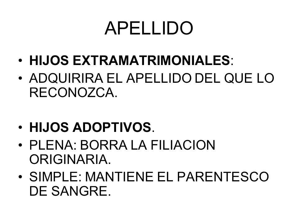APELLIDO HIJOS EXTRAMATRIMONIALES: