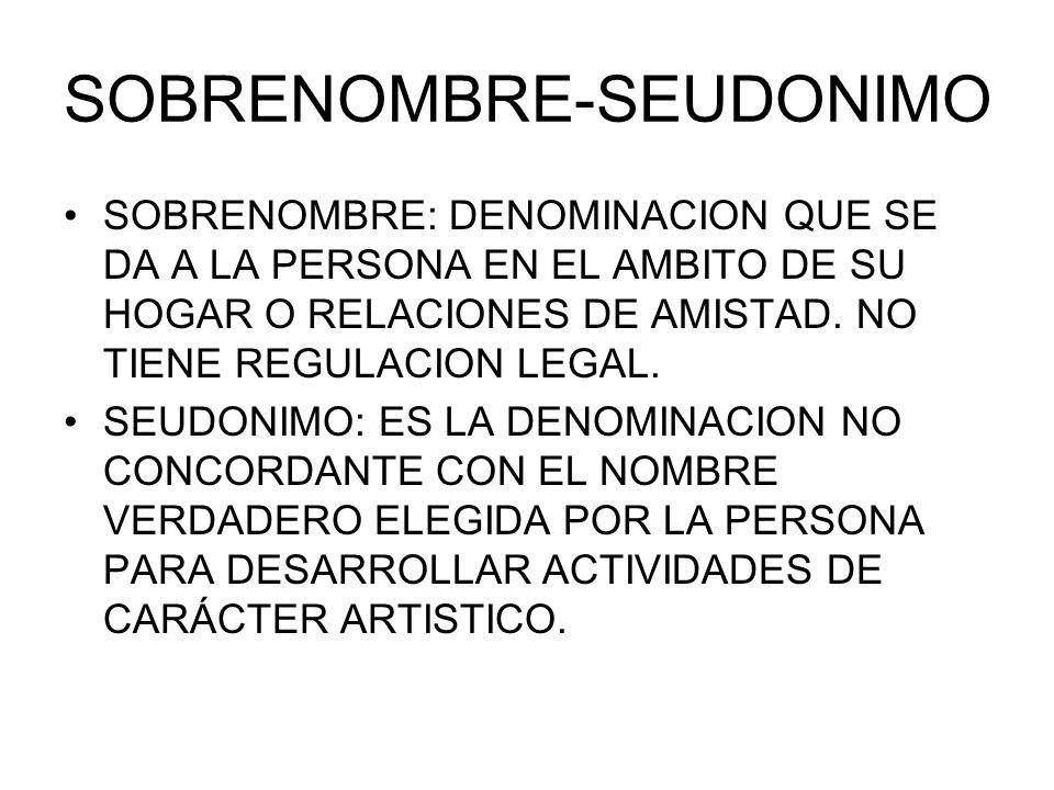 SOBRENOMBRE-SEUDONIMO