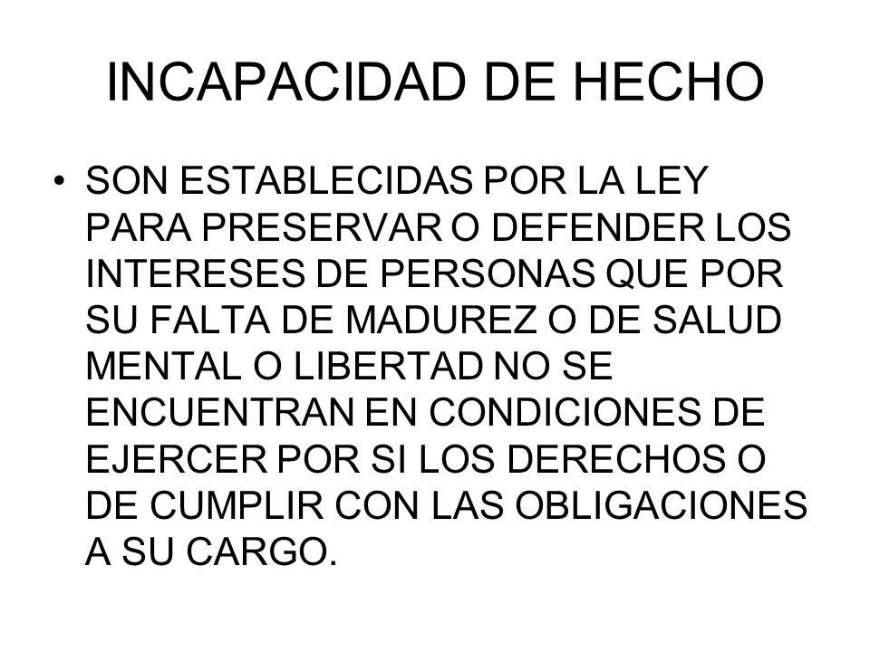INCAPACIDAD DE HECHO
