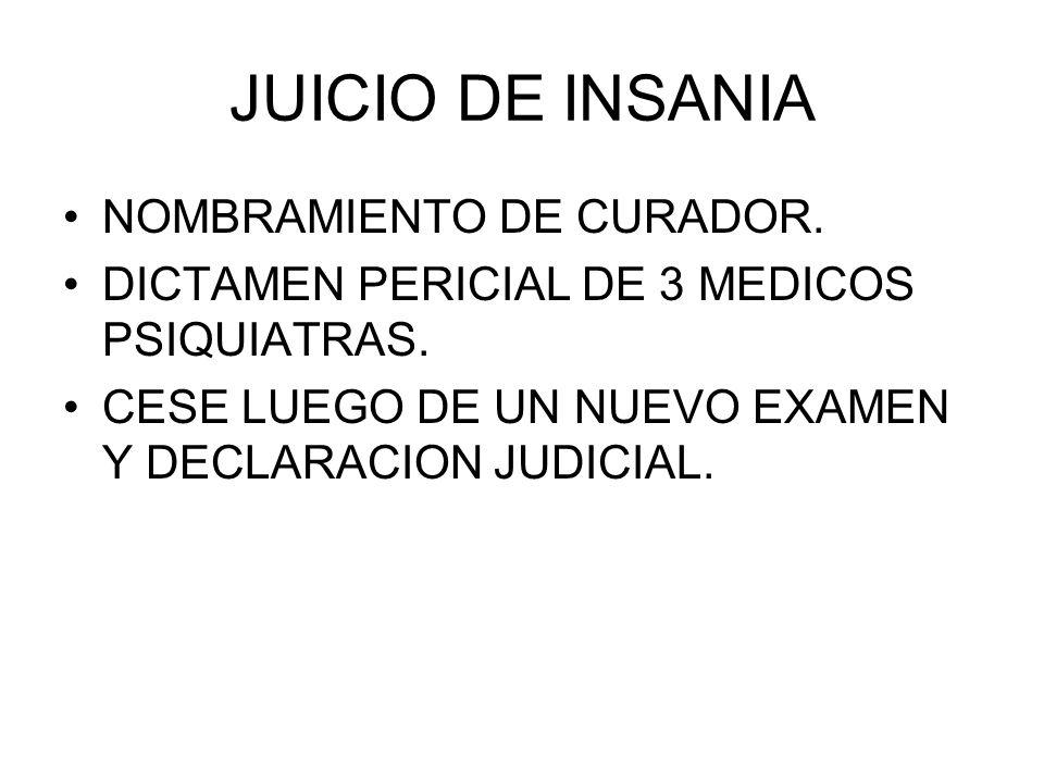 JUICIO DE INSANIA NOMBRAMIENTO DE CURADOR.