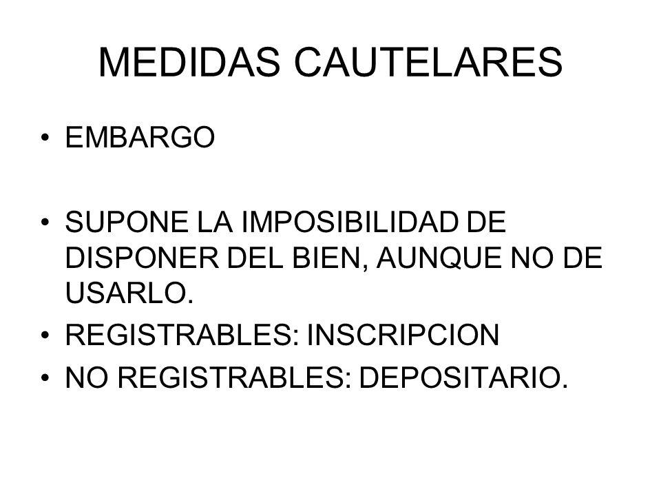 MEDIDAS CAUTELARES EMBARGO