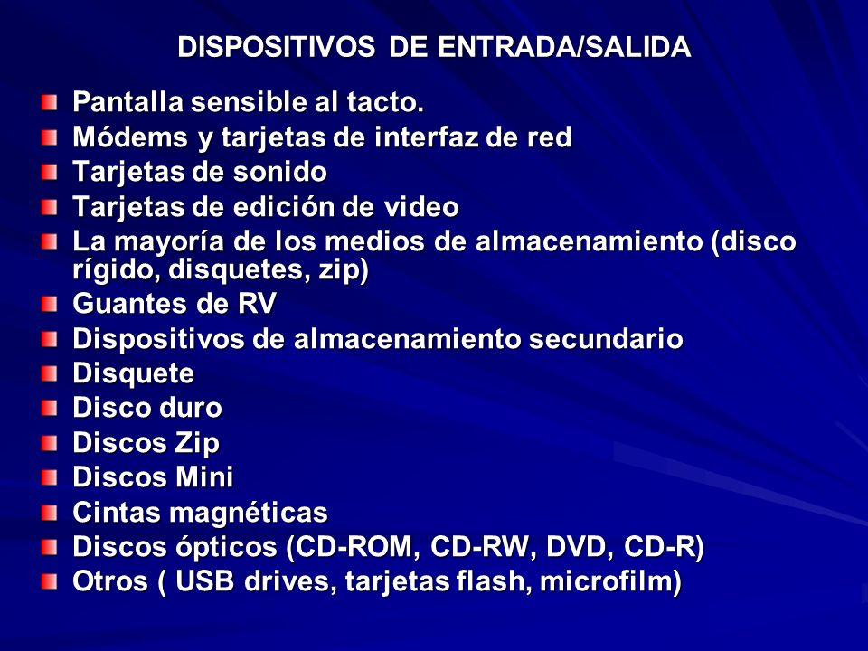 DISPOSITIVOS DE ENTRADA/SALIDA