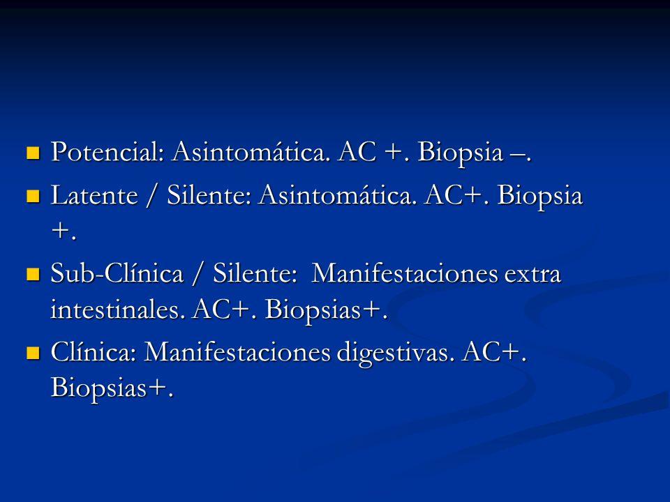 Potencial: Asintomática. AC +. Biopsia –.
