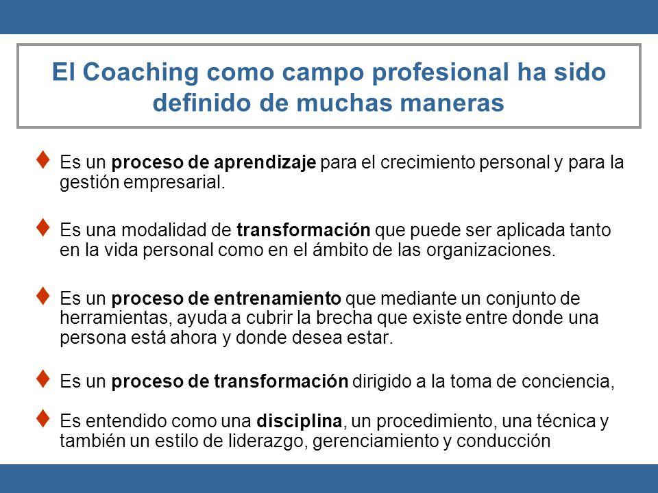 El Coaching como campo profesional ha sido definido de muchas maneras