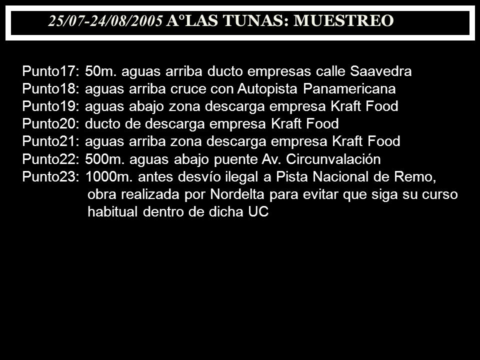 25/07-24/08/2005 A°LAS TUNAS: MUESTREO