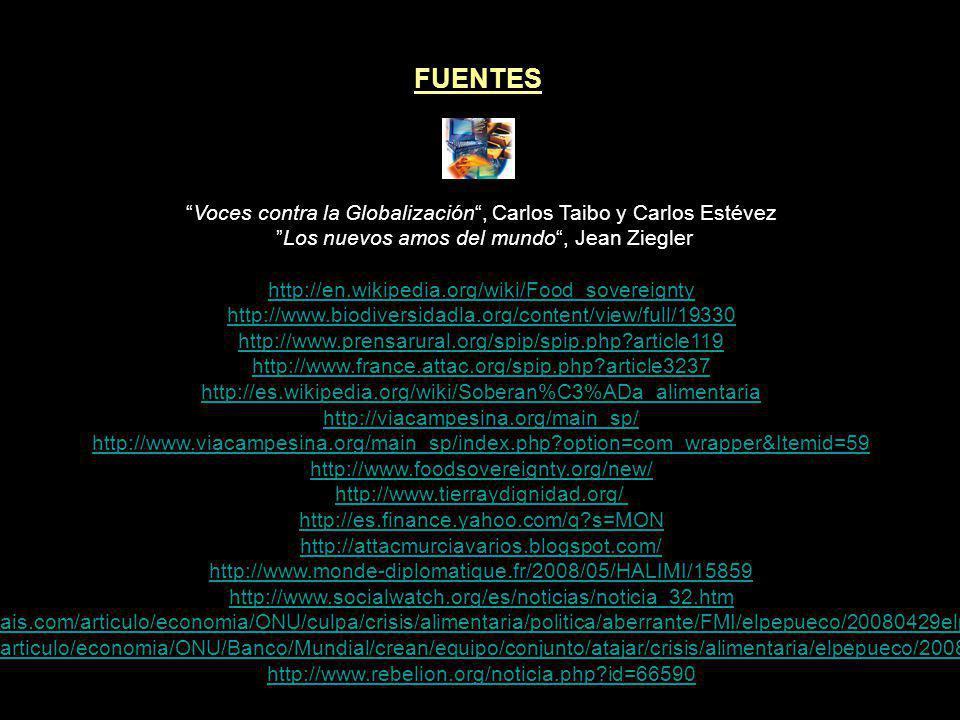 FUENTES Voces contra la Globalización , Carlos Taibo y Carlos Estévez