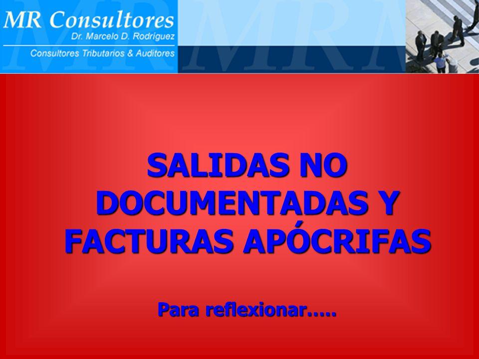 SALIDAS NO DOCUMENTADAS Y