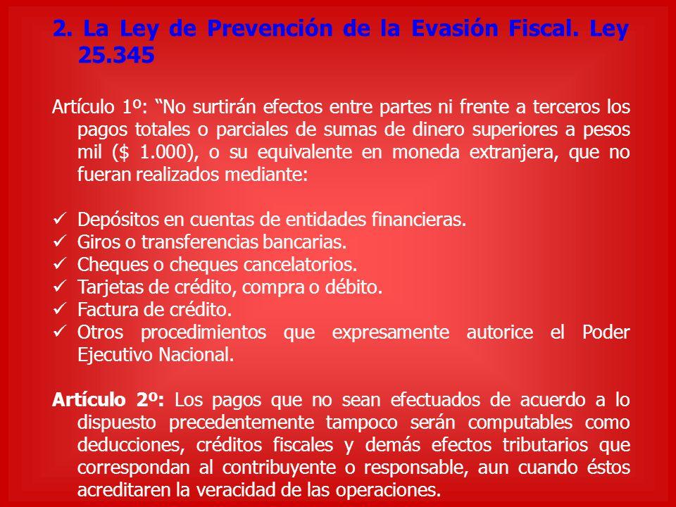 2. La Ley de Prevención de la Evasión Fiscal. Ley 25.345