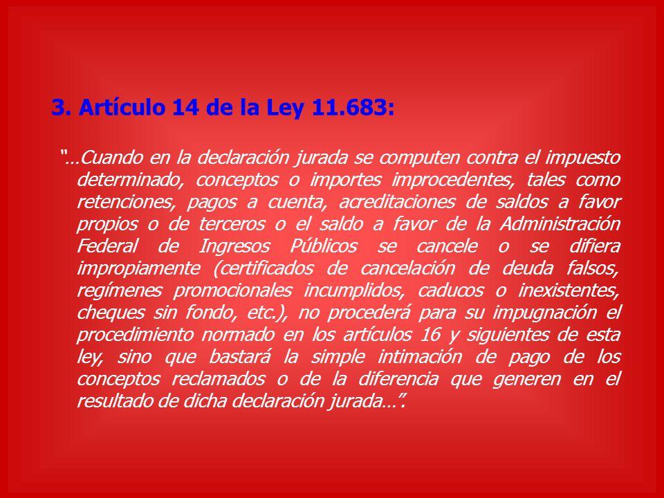 3. Artículo 14 de la Ley 11.683: