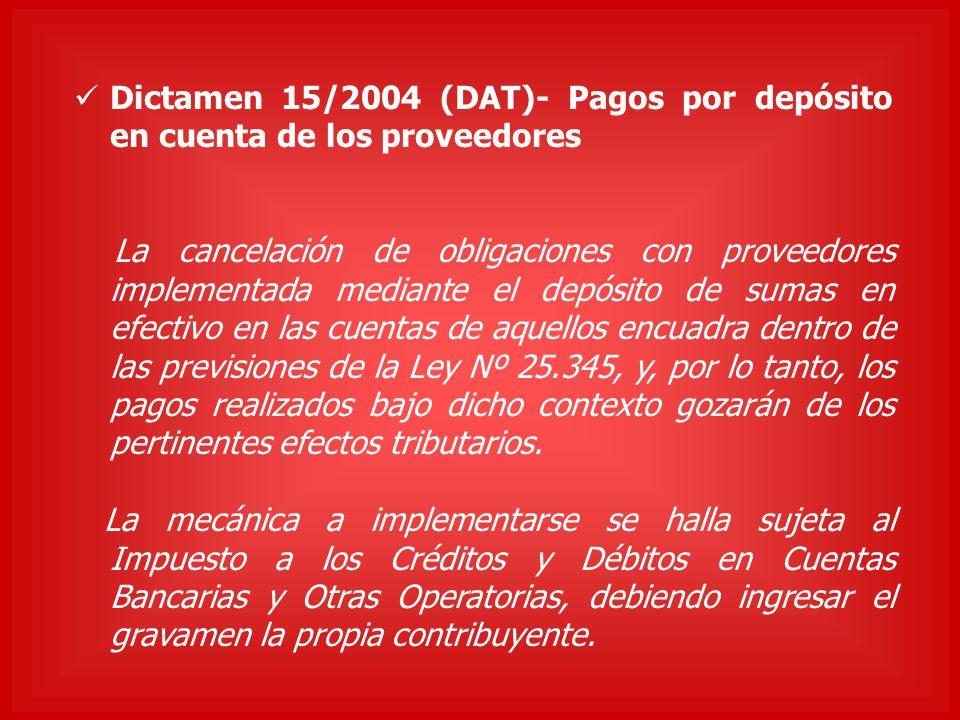 Dictamen 15/2004 (DAT)- Pagos por depósito en cuenta de los proveedores