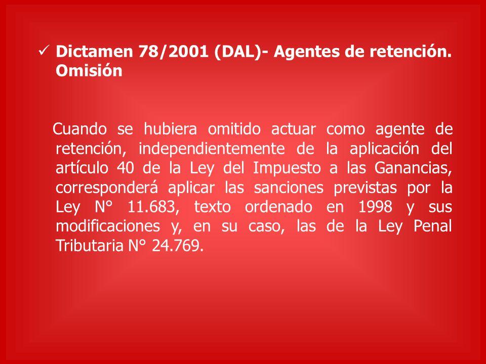 Dictamen 78/2001 (DAL)- Agentes de retención. Omisión