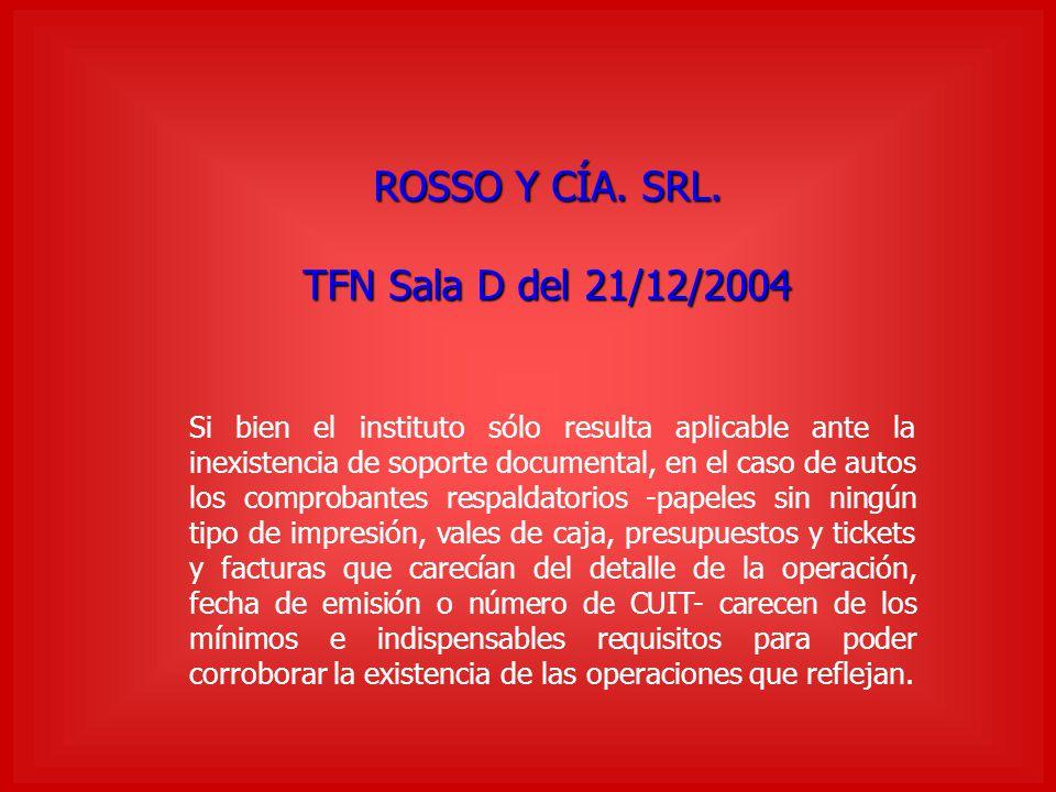ROSSO Y CÍA. SRL. TFN Sala D del 21/12/2004