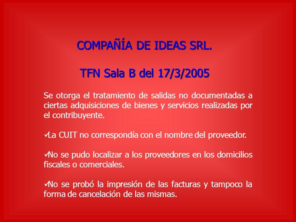 COMPAÑÍA DE IDEAS SRL. TFN Sala B del 17/3/2005