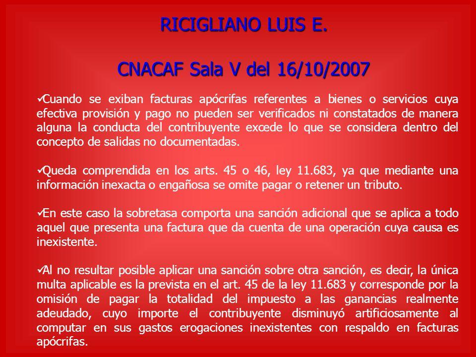 RICIGLIANO LUIS E. CNACAF Sala V del 16/10/2007