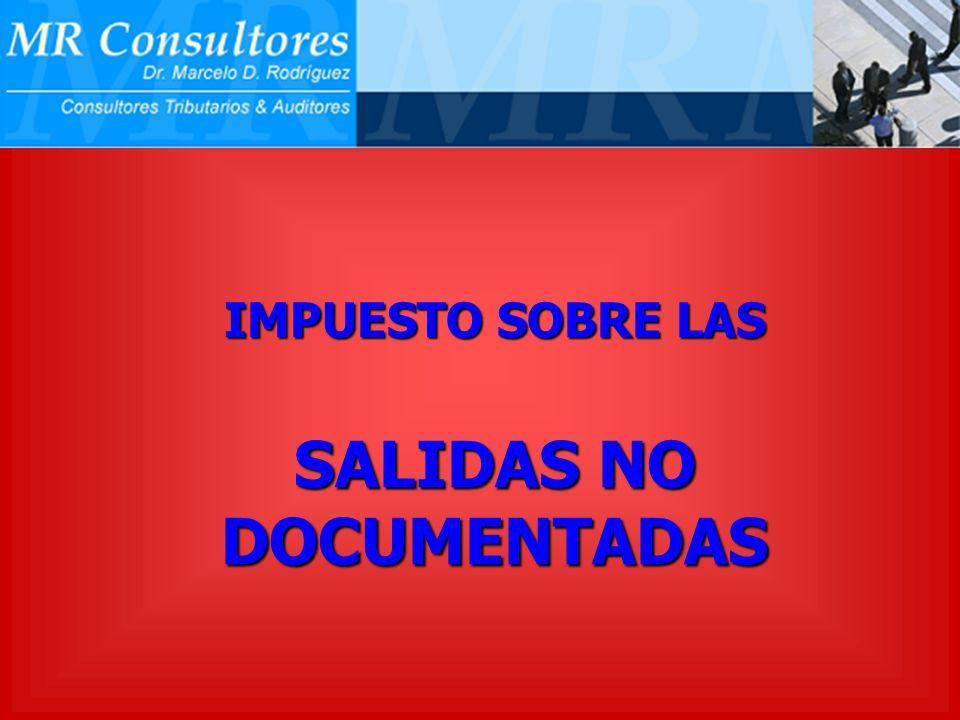 SALIDAS NO DOCUMENTADAS