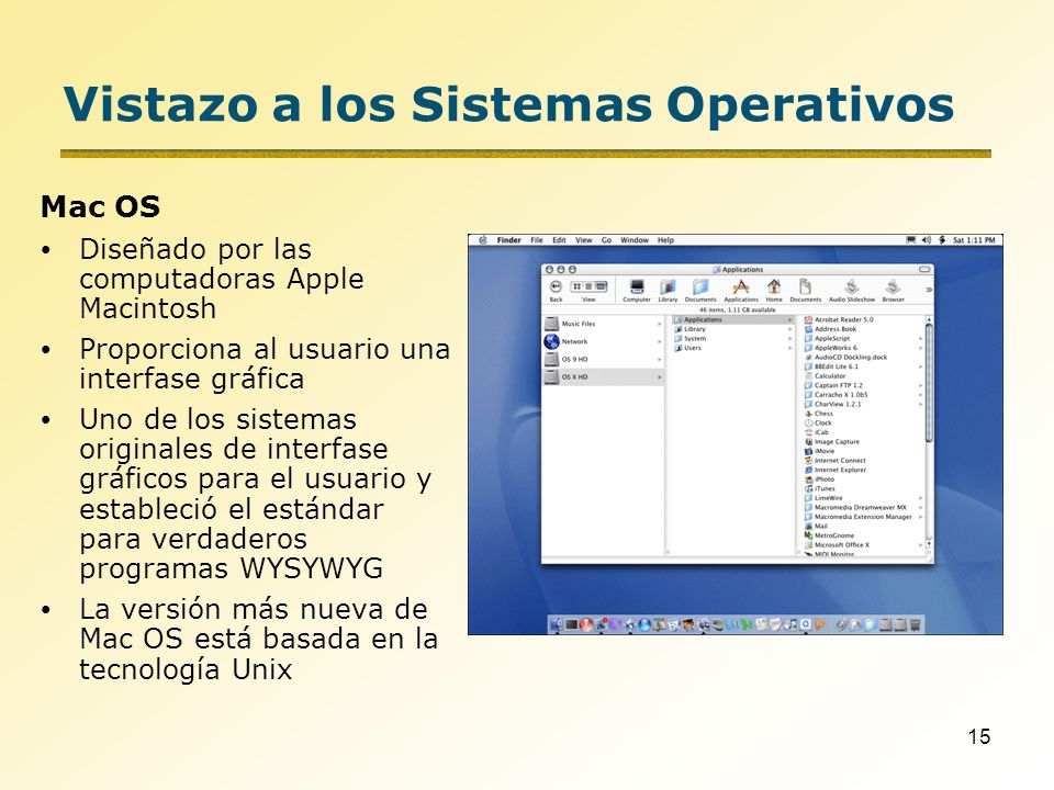 Vistazo a los Sistemas Operativos