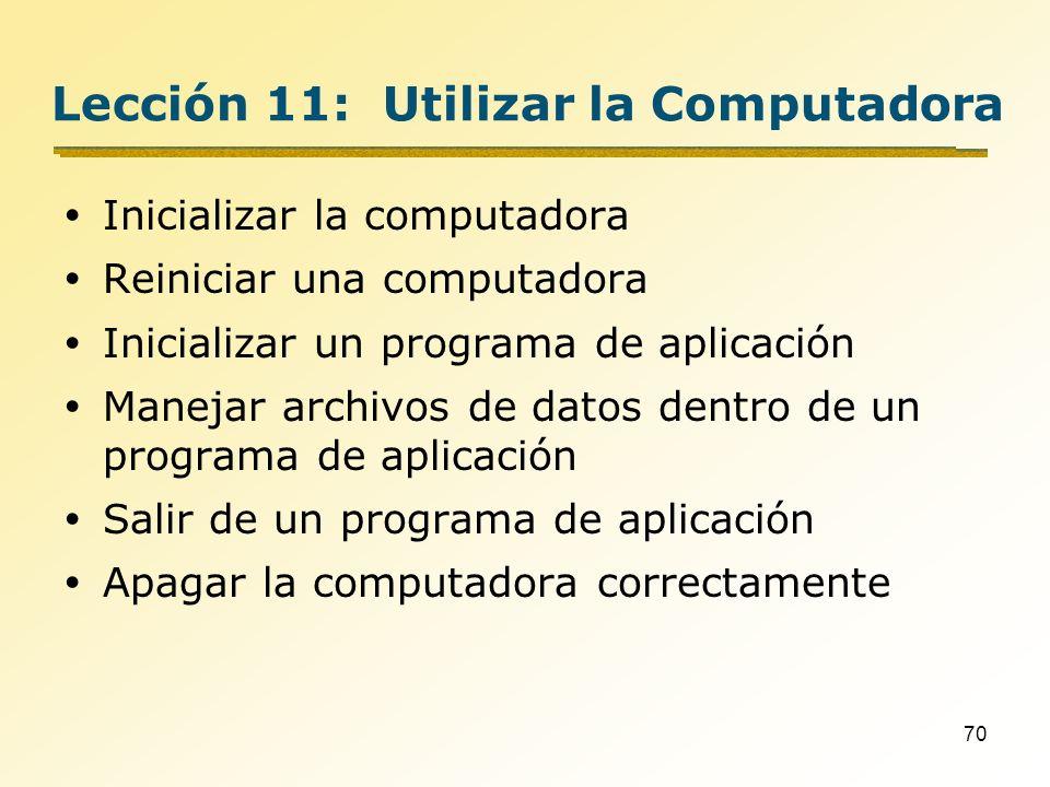 Lección 11: Utilizar la Computadora