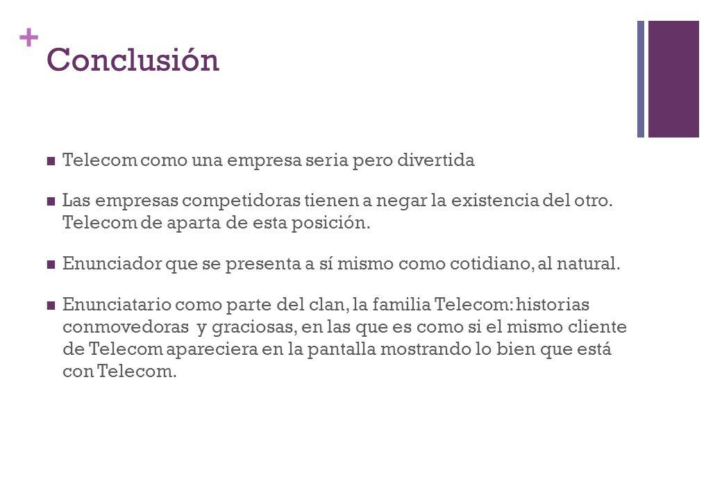 Conclusión Telecom como una empresa seria pero divertida