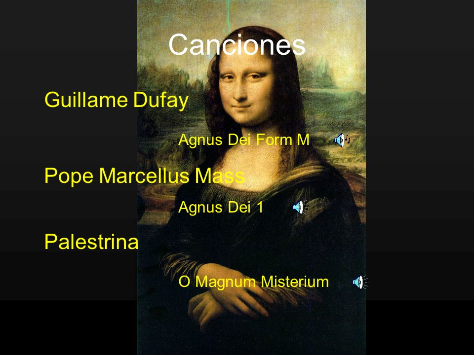 Canciones Guillame Dufay Pope Marcellus Mass Palestrina