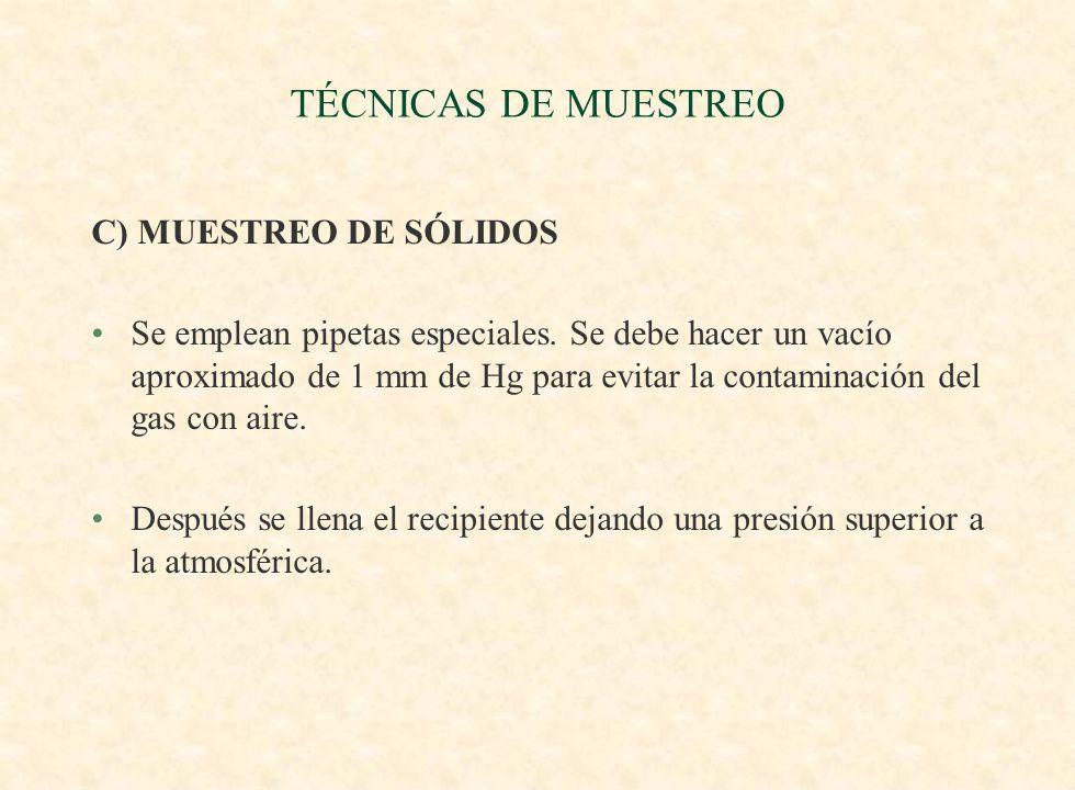 TÉCNICAS DE MUESTREO C) MUESTREO DE SÓLIDOS