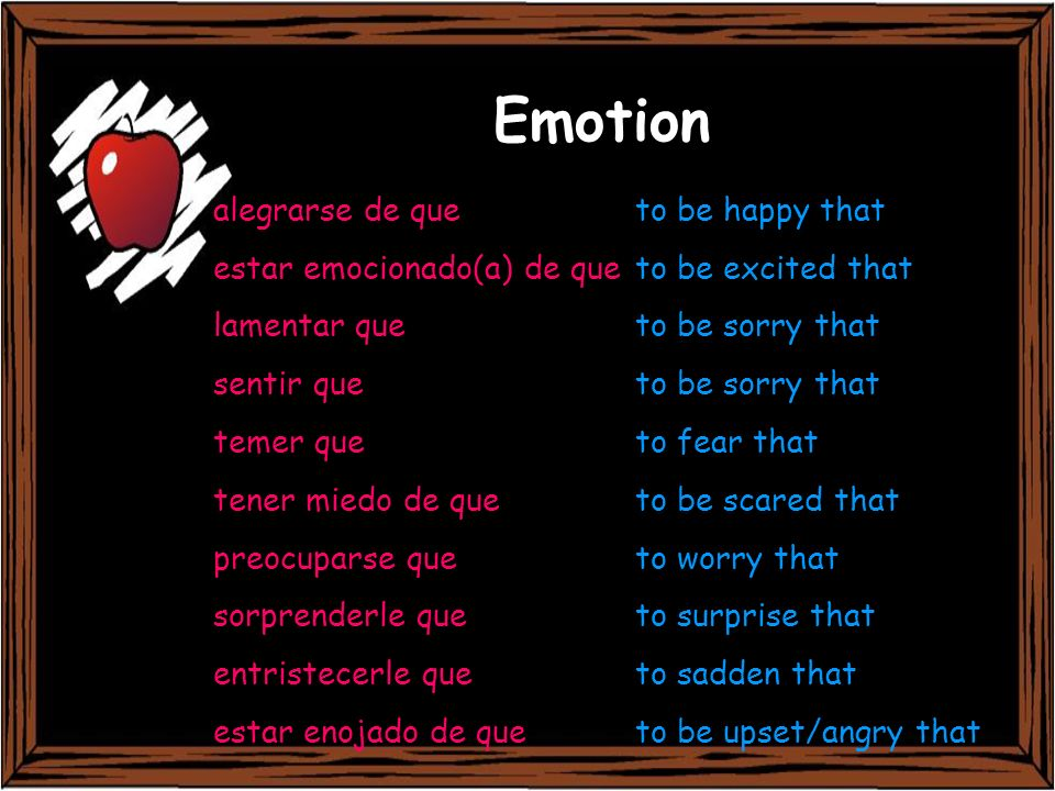 Emotion alegrarse de que to be happy that