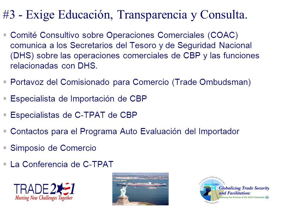 #3 - Exige Educación, Transparencia y Consulta.