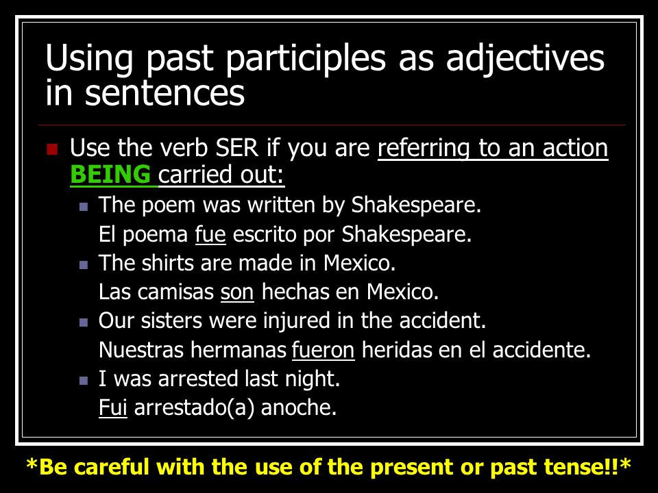 Using past participles as adjectives in sentences