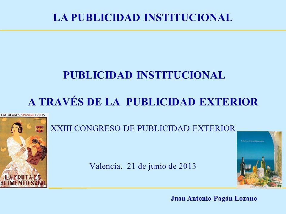 PUBLICIDAD INSTITUCIONAL A TRAVÉS DE LA PUBLICIDAD EXTERIOR