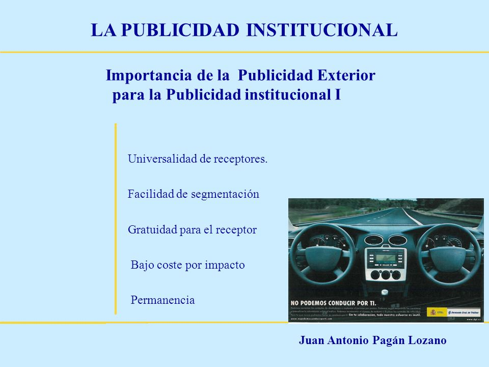 Importancia de la Publicidad Exterior para la Publicidad institucional I