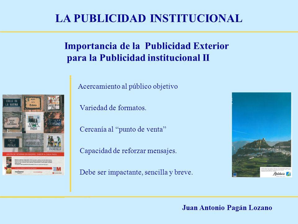 Importancia de la Publicidad Exterior para la Publicidad institucional II