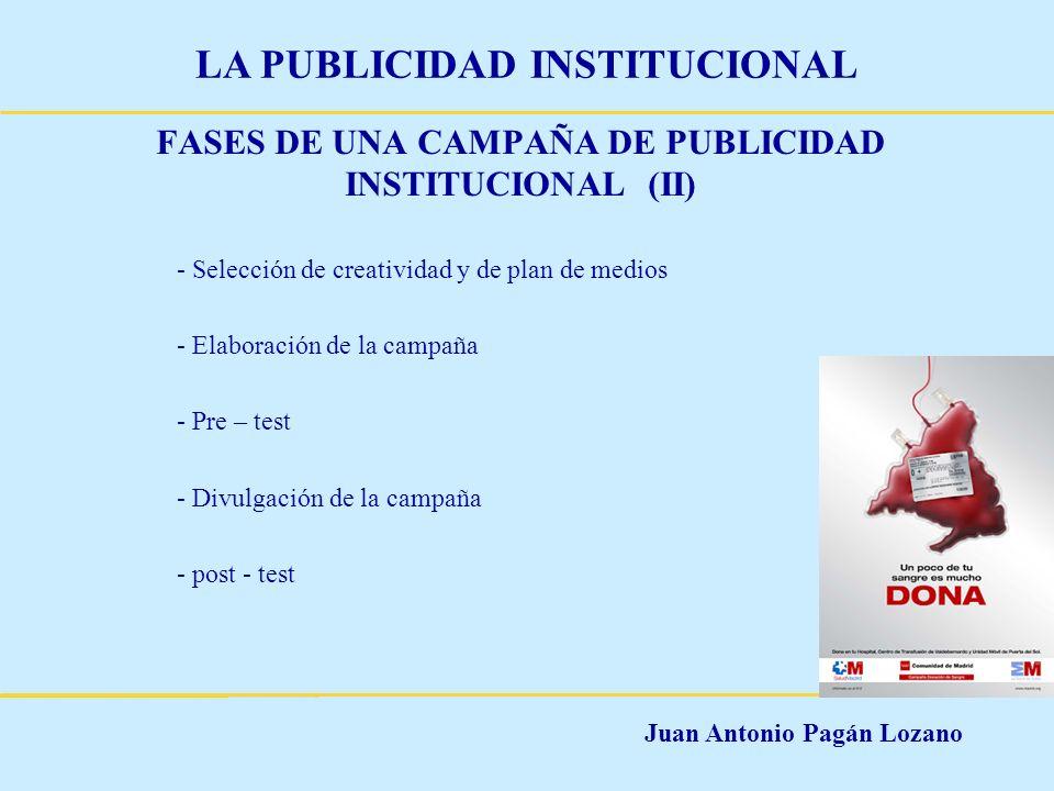 FASES DE UNA CAMPAÑA DE PUBLICIDAD INSTITUCIONAL (II)