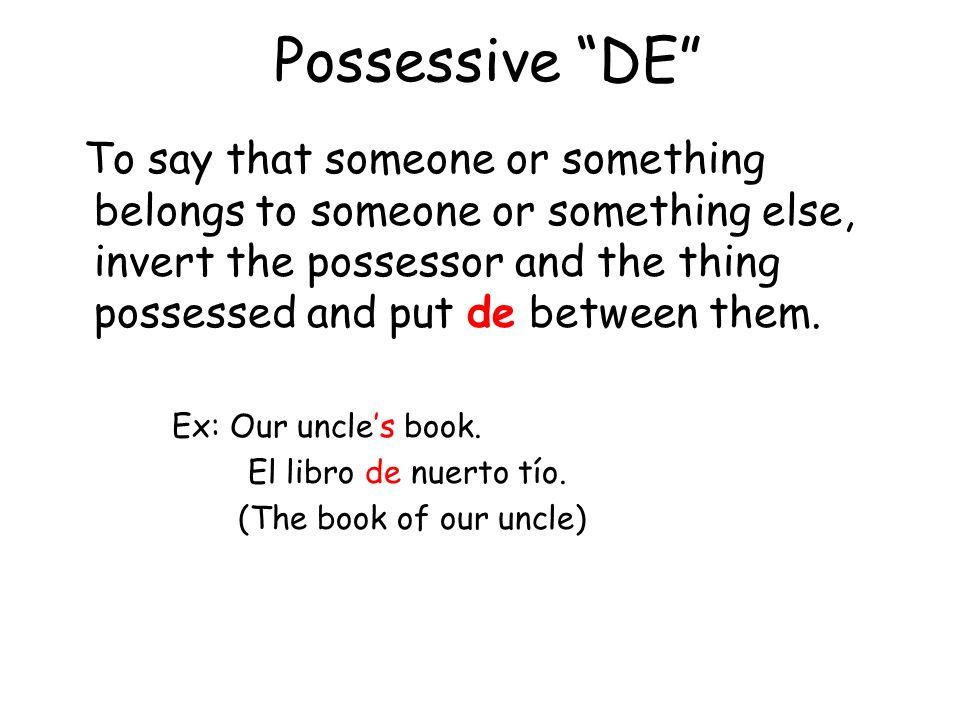Possessive DE