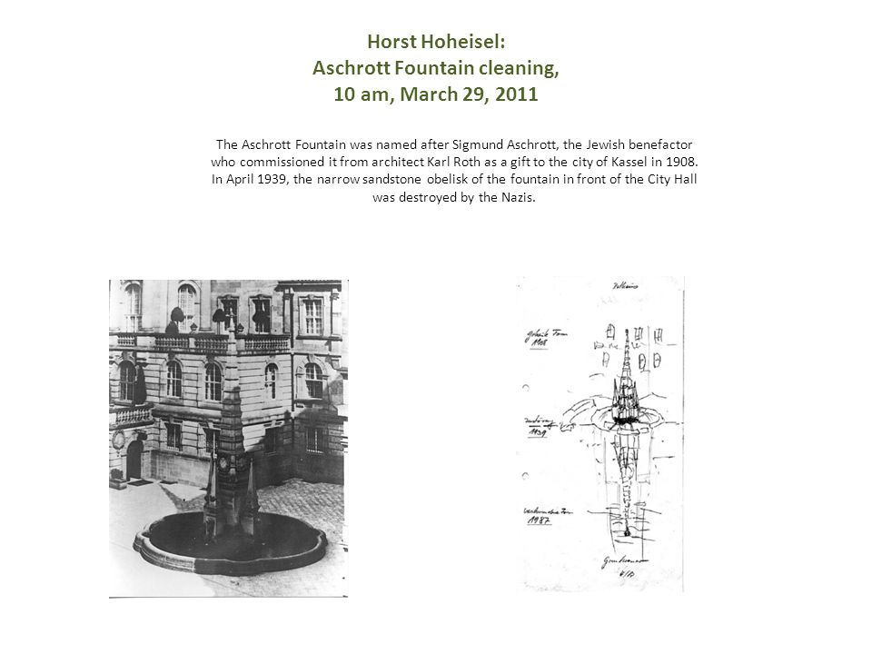 Horst Hoheisel: Aschrott Fountain cleaning, 10 am, March 29, 2011
