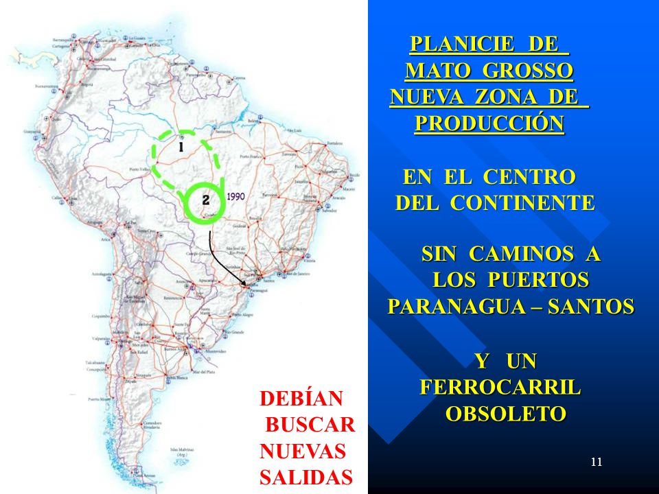 PLANICIE DE MATO GROSSO. NUEVA ZONA DE. PRODUCCIÓN. EN EL CENTRO. DEL CONTINENTE. SIN CAMINOS A.