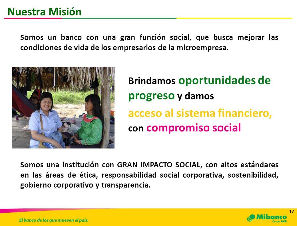 acceso al sistema financiero, con compromiso social