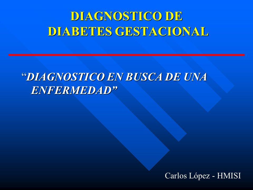 DIAGNOSTICO DE DIABETES GESTACIONAL