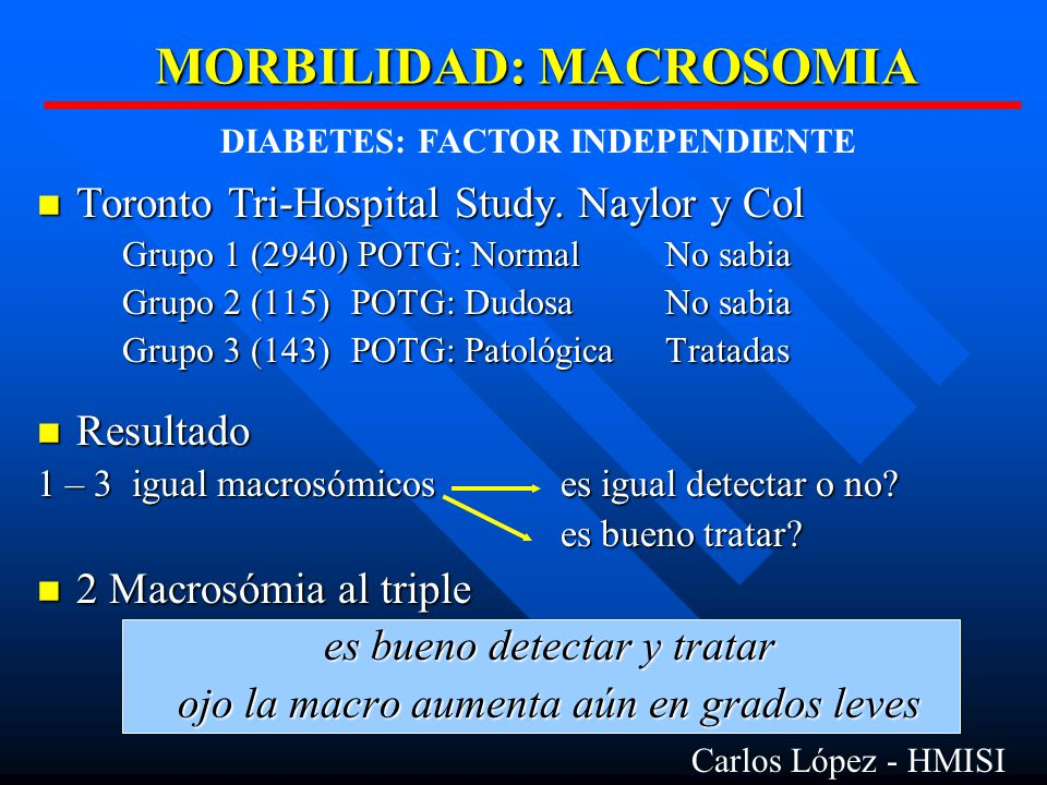 MORBILIDAD: MACROSOMIA