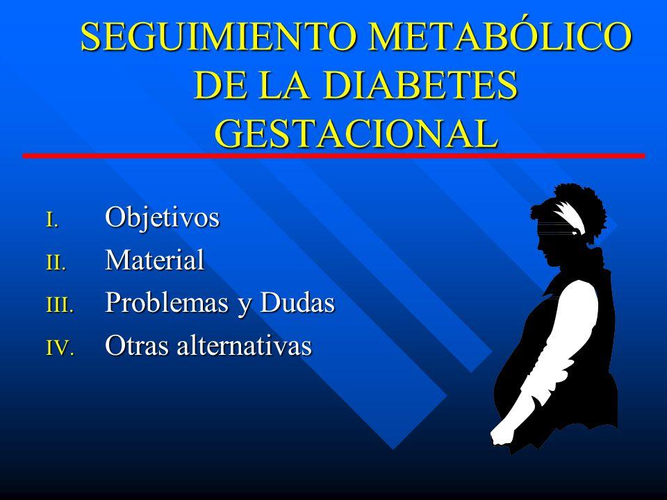 SEGUIMIENTO METABÓLICO DE LA DIABETES GESTACIONAL