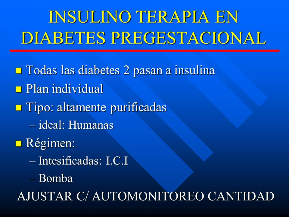 INSULINO TERAPIA EN DIABETES PREGESTACIONAL
