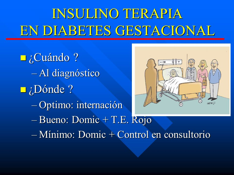 INSULINO TERAPIA EN DIABETES GESTACIONAL